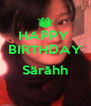 HAPPY  BIRTHDAY   Särăhh   - Personalised Poster A4 size