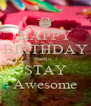 HAPPY BIRTHDAY Sacha  ! STAY Awesome - Personalised Poster A4 size