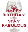 HAPPY BIRTHDAY Shirley STAY FABULOUS - Personalised Poster A4 size