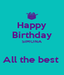 Happy Birthday SIMONA  All the best  - Personalised Poster A4 size