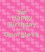 Happy Birthday Sophia Georgieva   - Personalised Poster A4 size