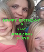 HAPPY BIRTHDAY & STAY AMAZING  KONII - Personalised Poster A4 size