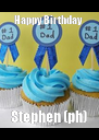 Happy Birthday  Stephen (ph) - Personalised Poster A4 size
