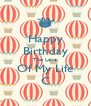 Happy Birthday The Love Of My Life C - Personalised Poster A4 size