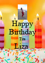 Happy Birthday Tita Liza   - Personalised Poster A4 size