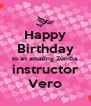 Happy Birthday to an amazing Zumba instructor Vero - Personalised Poster A4 size