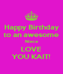 Happy Birthday to an awesome Niece LOVE YOU KAIT! - Personalised Poster A4 size