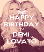 HAPPY BIRTHDAY TO DEMI  LOVATO - Personalised Poster A4 size