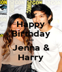 Happy Birthday To Jenna & Harry - Personalised Poster A4 size