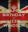 HAPPY BIRTHDAY TO LIZZIE WINDSOR - Personalised Poster A4 size