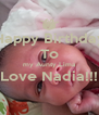 Happy Birthday To my Aunty Lima Love Nadia!!!  - Personalised Poster A4 size