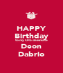 HAPPY Birthday to my CHS classmate Deon Dabrio - Personalised Poster A4 size