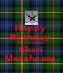 Happy  Birthday  To My Cousin  Shari Morehouse  - Personalised Poster A4 size