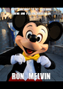 HAPPY  BIRTHDAY  TO  MY  FACEBOOK   FRIEND  AND  FELLOW  MICKEY  FAN    RON   MELVIN   - Personalised Poster A4 size