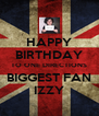 HAPPY BIRTHDAY TO ONE DIRECTIONS BIGGEST FAN IZZY - Personalised Poster A4 size