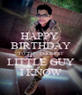 HAPPY  BIRTHDAY TO THE COOLEST LITTLE GUY I KNOW - Personalised Poster A4 size