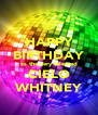 HAPPY BIRTHDAY to the very talented CIELO WHITNEY - Personalised Poster A4 size