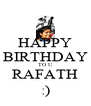 HAPPY BIRTHDAY TO U RAFATH :) - Personalised Poster A4 size
