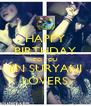 HAPPY BIRTHDAY TO YOU IIN SURYANI LOVERS - Personalised Poster A4 size