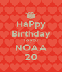 HaPpy Birthday To you NOAA 20 - Personalised Poster A4 size