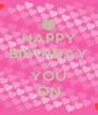 HAPPY BIRTHDAY TO YOU ON - Personalised Poster A4 size