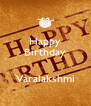 Happy Birthday   Varalakshmi - Personalised Poster A4 size