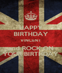 HAPPY BIRTHDAY VINCENT and ROCK ON YOUR BIRTHDAY - Personalised Poster A4 size
