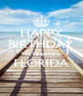 HAPPY BIRTHDAY You're going to FLORIDA  - Personalised Poster A4 size
