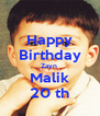Happy Birthday Zayn  Malik 20 th - Personalised Poster A4 size