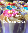 Happy  Birthday   Zumba Diva  - Personalised Poster A4 size