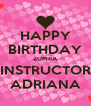 HAPPY BIRTHDAY ZUMBA INSTRUCTOR ADRIANA - Personalised Poster A4 size