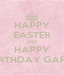 HAPPY EASTER AND HAPPY BIRTHDAY GARL! - Personalised Poster A4 size