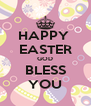 HAPPY  EASTER GOD BLESS YOU - Personalised Poster A4 size