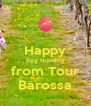 Happy Egg Hunting from Tour Barossa - Personalised Poster A4 size