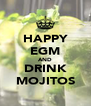 HAPPY EGM AND DRINK MOJITOS - Personalised Poster A4 size