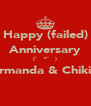 Happy (failed) Anniversary (˘̩̩̩^˘̩̩̩) Firmanda & Chikita  - Personalised Poster A4 size