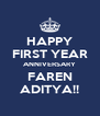 HAPPY FIRST YEAR ANNIVERSARY FAREN ADITYA!! - Personalised Poster A4 size