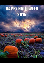 HAPPY HALLOWEEN 2015  - Personalised Poster A4 size