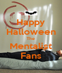 Happy Halloween The Mentalist Fans - Personalised Poster A4 size