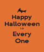 Happy Halloween To Every One - Personalised Poster A4 size