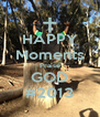 HAPPY Moments Praise GOD #2013 - Personalised Poster A4 size