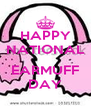 HAPPY NATIONAL  EARMUFF DAY - Personalised Poster A4 size