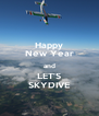 Happy New Year and LET'S SKYDIVE - Personalised Poster A4 size