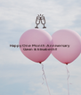 Happy One Month Anniversary Gavin & Elisabeth!!    - Personalised Poster A4 size