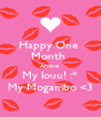 Happy One  Month  Annivo  My louu! :* My Mogambo <3 - Personalised Poster A4 size