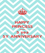 HAPPY PRINCESS Martha 5 yea 5Y ANNIVERSARY - Personalised Poster A4 size