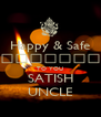 Happy & Safe दिपावली TO YOU SATISH UNCLE - Personalised Poster A4 size