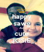 happy sawg AJ  cute JOSIE  - Personalised Poster A4 size