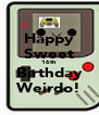 Happy Sweet 16th Birthday Weirdo! - Personalised Poster A4 size