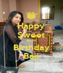 Happy Sweet 26TH Birthday Baji - Personalised Poster A4 size